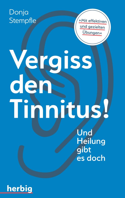 Stempfle Vergiss den Tinnitus